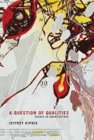 Cover image for A question of qualities : essays in architecture