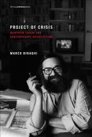 Cover image for Project of crisis : Manfredo Tafuri and contemporary architecture