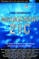 Cover image for Management 21C : someday we'll all lead this way