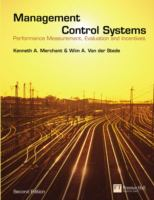 Cover image for Management control systems : performance measurement, evaluation and incentives