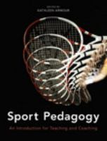 Cover image for Sport pedagogy : an introduction for teaching and coaching