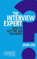 Cover image for The interview expert : how to get the job you want