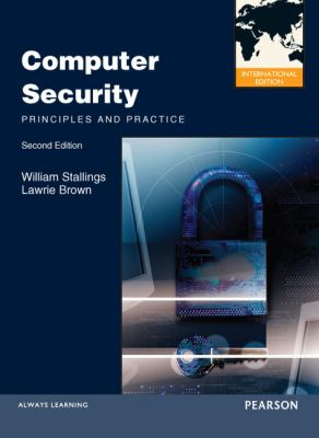 Cover image for Computer security : principles and practice
