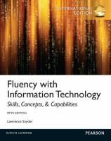 Cover image for Fluency with information technology: skills, concepts, and capabilities
