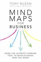 Cover image for Mind maps for business : using the ultimate thinking tool to revolutionise how you work