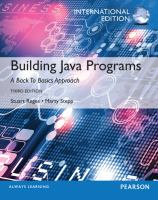 Cover image for Building Java programs : a back to basics approach