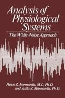 Cover image for Analysis of physiological systems : the white-noise approach