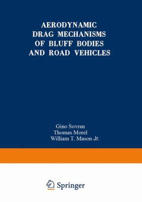 Cover image for Aerodynamic drag mechanisms of bluff bodies and road vehicles