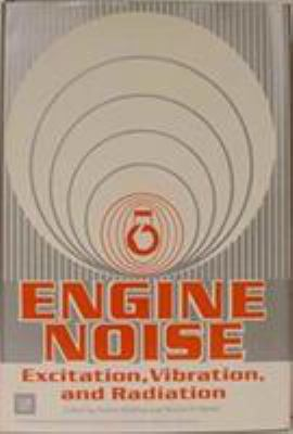 Cover image for Engine noise : excitation, vibration and radiation