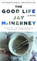 Cover image for The good life : a novel