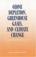 Cover image for Ozone depletion, greenhouse gases, and climate change : proceedings of a joint symposium by the Board on Atmospheric Sciences and Climate and the Committee on Global Change, Commission on Physical Sciences, Mathematics, and Resources, National Research Council