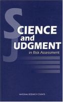 Cover image for Science and judgement in risk assessment