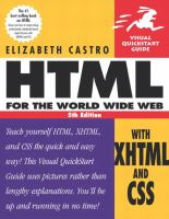 Cover image for HTML for the World Wide Web : with XHTML and CSS