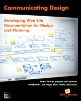 Cover image for Communicating design : developing web site documentation for design and planning