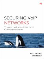 Cover image for Securing VoIP networks : threats, vulnerabilities, and countermeasures