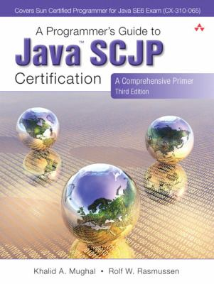 Cover image for A programmer's guide to java SCJP certification : a comprehensive primer