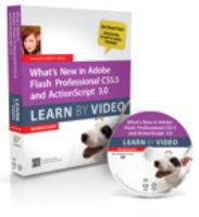 Cover image for What's new in adobe flash professional CS5.5 and actionscript 3.0 learn by video