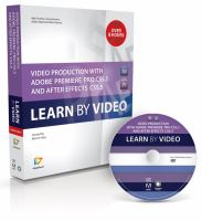 Cover image for Video production with adobe premiere pro CS5.5 and after effects CS5.5 learn by video