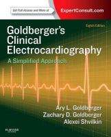 Cover image for Goldberger's clinical electrocardiography : a simplified approach
