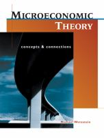 Cover image for Microeconomic theory : concepts and connections