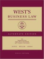 Cover image for Wests business law : text, summarized cases, legal, ethical, international, and e-commerce environment