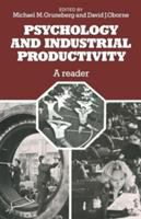 Cover image for Psychology and industrial productivity : a reader