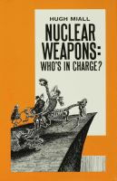 Cover image for Nuclear weapons : who's in charge?