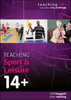 Cover image for Teaching sport and leisure 14+