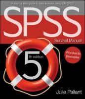 Cover image for SPSS survival manual : a step by step guide to data analysis using SPSS for windows