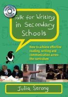 Cover image for Talk for writing in secondary schools how to achieve effective reading, writing and communication across the curriculum
