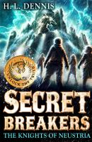 Cover image for Secret breakers : the knights of Neustria