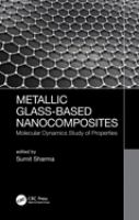 Cover image for Metallic Glass-Based Nanocomposites : Molecular Dynamics Study of Properties