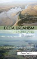 Cover image for DELTA URBANISM : THE NETHERLANDS
