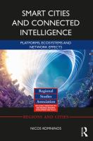 Cover image for Smart Cities and Connected Intelligence : Platforms, Ecosystems and Network Effects