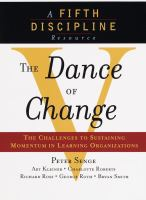Cover image for The dance of change : the challenges of sustaining momentum in learning organizations
