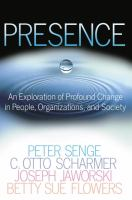 Cover image for Presence : exploring profound change in people, organizations, and society