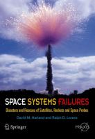 Cover image for Space systems failures : disasters and rescues of satellites, rockets and space probes