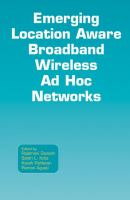 Cover image for Emerging location aware broadband wireless ad hoc networks