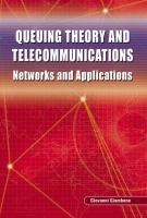 Cover image for Queuing theory and telecommunications : networks and applications