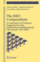 Cover image for The IMO compendium : a collection of problems suggested for the International Mathematical Olympiads, 1959-2004