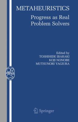 Cover image for Metaheuristics : progress as real problem solvers