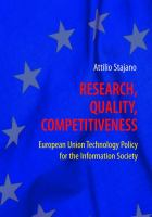 Cover image for Research, quality, competitiveness : European Union technology policy for the information society