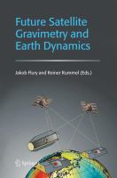 Cover image for Future satellite gravimetry and earth dynamics