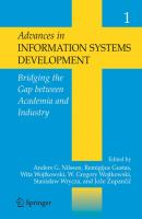 Cover image for Advances in information systems development : bridging the gap between academia and industry