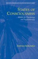 Cover image for States of consciousness : models for psychology and psychotherapy