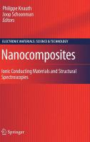 Cover image for Nanocomposites : ionic conducting materials and structural spectroscopies