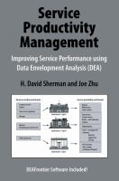 Cover image for Service productivity management : improving service performance using data envelopment analysis (DEA)