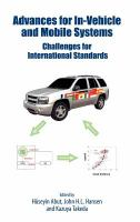 Cover image for Advances for in-vehicle and mobile systems : challenges for international standards