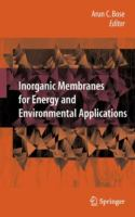 Cover image for Inorganic membranes for energy and environmental applications