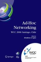 Cover image for Ad-hoc networking : IFIP 19th World Computer Congress, TC-6, IFIP Interactive Conference on Ad-hoc Networking, August 20-25, 2006, Santiago, Chile
